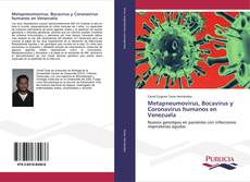 Portada del libro de Metapneumovirus, Bocavirus y Coronavirus humanos en Venezuela