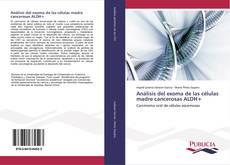 Portada del libro de Análisis del exoma de las células madre cancerosas ALDH+