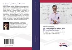 Обложка La Persona del Profesor y su Dimensión Humana