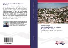 Bookcover of Individualization of Muslim Religious Practices