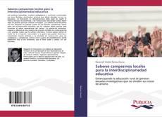 Bookcover of Saberes campesinos locales para la interdisciplinariedad educativa