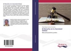 Bookcover of El Derecho en la Sociedad Global