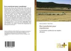 Bookcover of Être transformé pour transformer