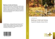 Bookcover of Walking in Faith and Victory