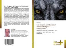 Capa do livro de Les dangers spirituels qui menacent l'église d'aujourd'hui