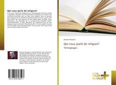 Couverture de Qui vous parle de religion?