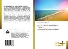 Bookcover of Lire la Genèse aujourd'hui          Tome II