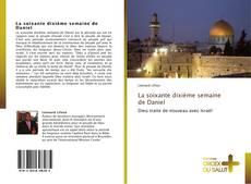 Bookcover of La soixante dixième semaine de Daniel