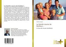 La famille source de bonheur... kitap kapağı