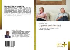 Buchcover von Le pardon, un trésor bafoué