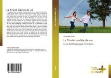 Couverture de La Trinité modèle de vie