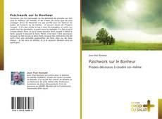 Patchwork sur le Bonheur kitap kapağı
