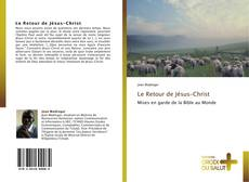Bookcover of Le Retour de Jésus-Christ