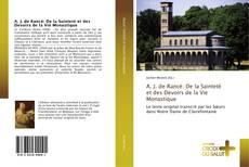 Bookcover of A. J. de Rancé: De la Sainteté et des Devoirs de la Vie Monastique