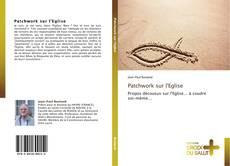 Patchwork sur l'Eglise kitap kapağı