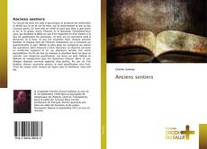 Bookcover of Anciens sentiers