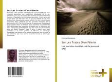 Sur Les Traces D'un Pèlerin kitap kapağı