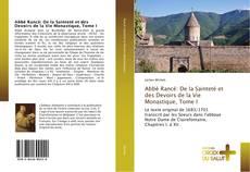 Bookcover of Abbé Rancé: De la Sainteté et des Devoirs de la Vie Monastique, Tome I