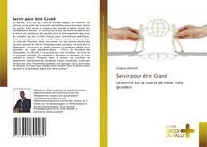 Servir pour être Grand kitap kapağı