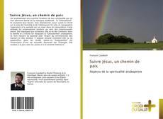 Bookcover of Suivre Jésus, un chemin de paix