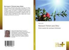 Bookcover of Parcourir l'Union avec Dieu