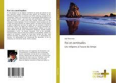 Bookcover of Foi et certitudes