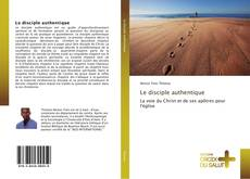 Bookcover of Le disciple authentique