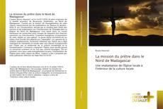 Capa do livro de La mission du prêtre dans le Nord de Madagascar
