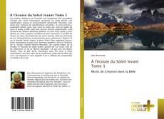 Bookcover of À l'écoute du Soleil levant Tome 1