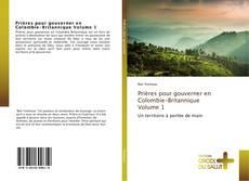 Buchcover von Prières pour gouverner en Colombie-Britannique Volume 1