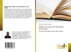 Bookcover of Règles d'or dans les fiançailles et au foyer