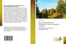 Bookcover of Rites traditionnels de l'initiation et rites du baptême chrétien