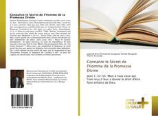 Connaitre le Sécret de l'Homme de la Promesse Divine kitap kapağı