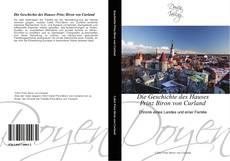 Bookcover of Die Geschichte des Hauses Prinz Biron von Curland
