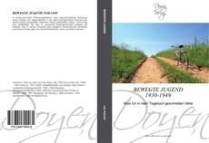 Capa do livro de BEWEGTE JUGEND 1930-1949