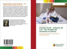 Capa do livro de Projeto Vô Di - Leitores de Luz - Um Projeto de Incentivo à Leitura