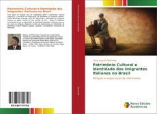 Обложка Patrimônio Cultural e Identidade dos Imigrantes Italianos no Brasil