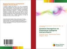 Bookcover of Anemia Ferropriva na População Indígena Xucuru-Kariri