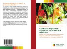 Capa do livro de Condições higiênicos-sanitárias de produtos e refeições