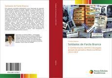 Bookcover of Soldados de Farda Branca