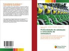 Buchcover von Profundidade de adubação e velocidade de semeadura