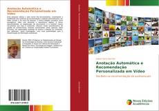 Bookcover of Anotação Automática e Recomendação Personalizada em Vídeo