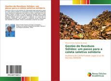 Portada del libro de Gestão de Resíduos Sólidos: um passo para a coleta seletiva solidária