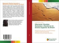 Bookcover of Educação: Direitos Humanos e Docência no Ensino Superior do Brasil