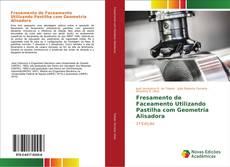 Capa do livro de Fresamento de Faceamento Utilizando Pastilha com Geometria Alisadora