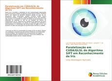 Buchcover von Paralelização em CUDA/GLSL do Algoritmo SIFT em Reconhecimento de Íris