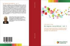 Capa do livro de As regras e as práticas - vol. 1