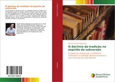 Bookcover of O declínio da tradição no espírito da subversão