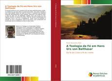 Buchcover von A Teologia da Fé em Hans Urs von Balthasar