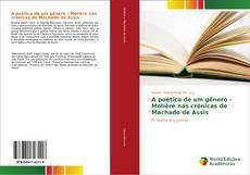 Couverture de A poética de um gênero - Molière nas crônicas de Machado de Assis